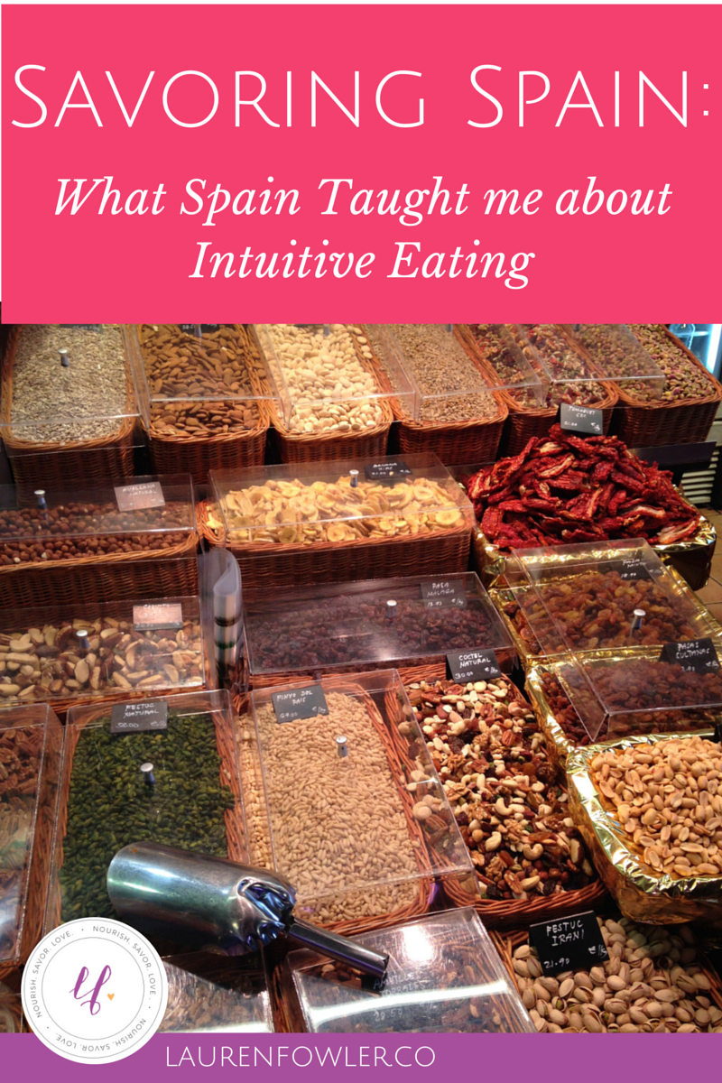 Savoring Spain: What I Learned about Intuitive Eating in Spain