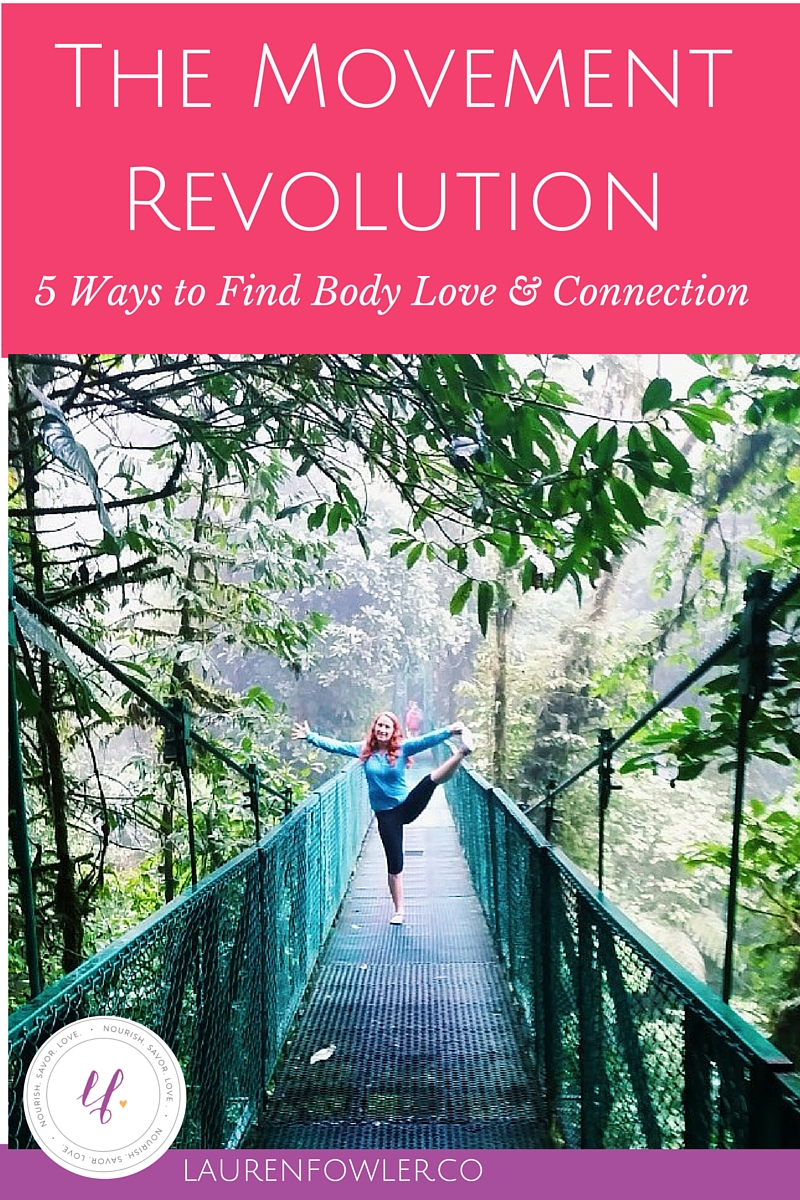 The Movement Revolution: 5 Ways to Find Body Love & Connection