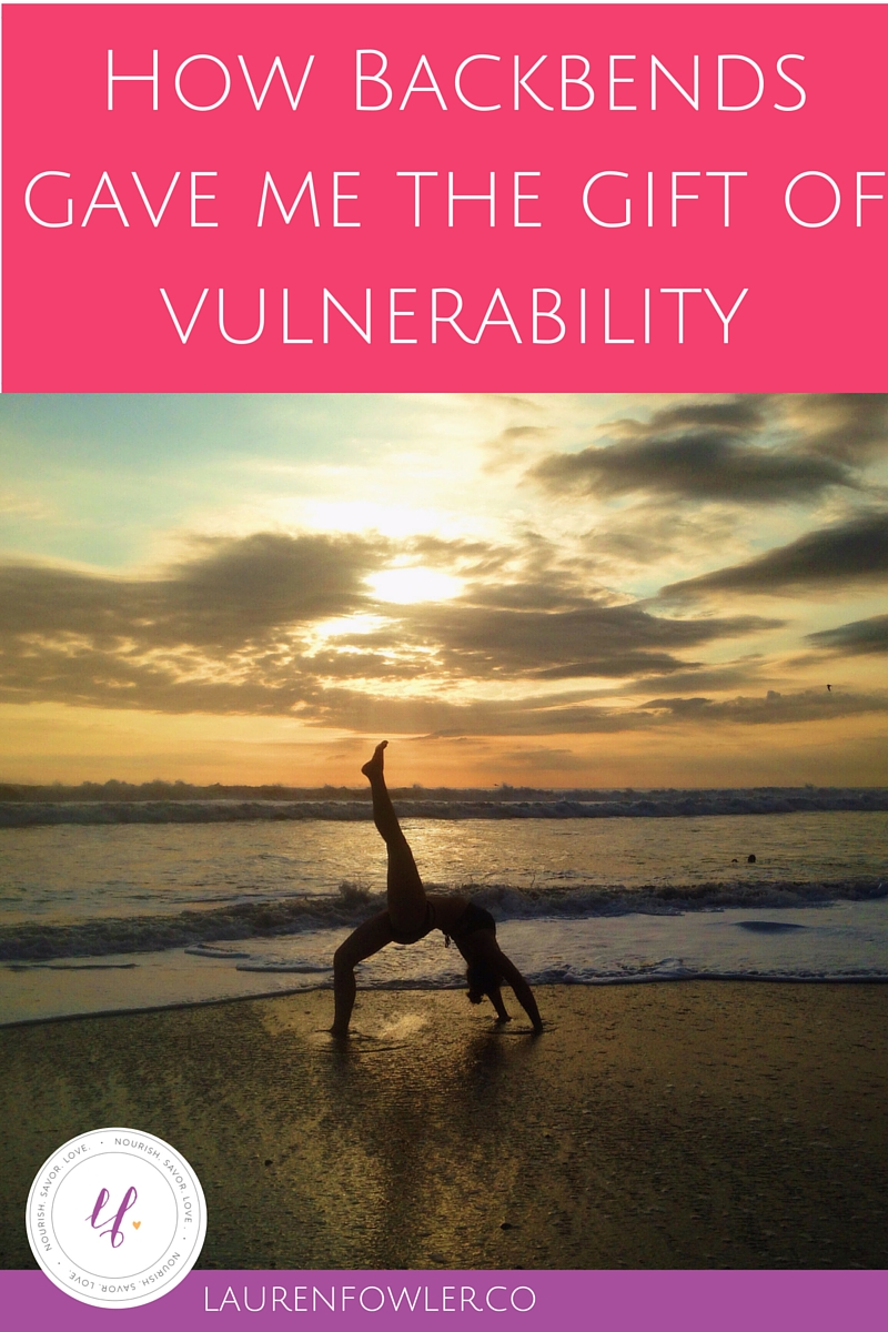 How Backbends Gave Me the Gift of Vulnerability