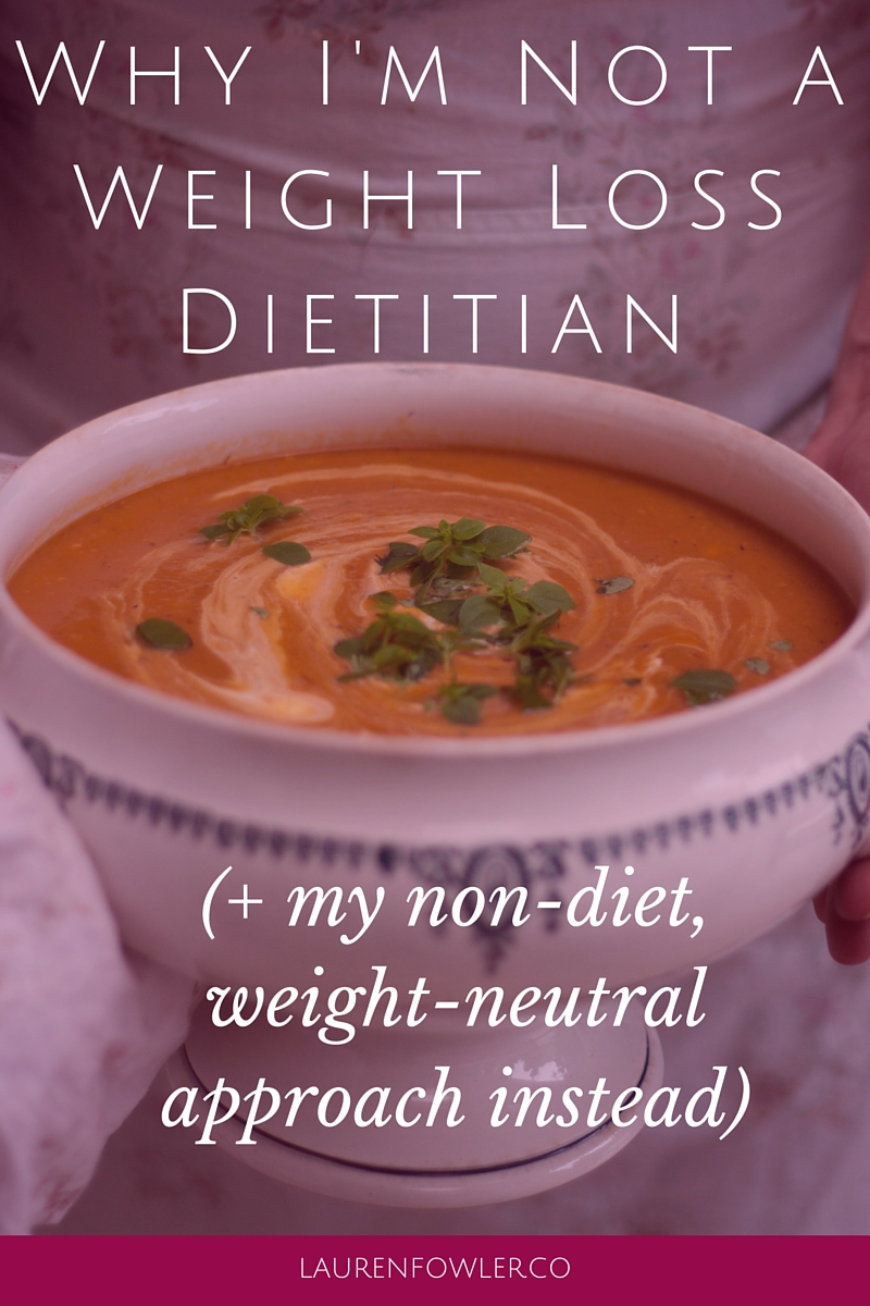 Why I'm Not a Weight Loss Dietitian (+ my approach instead)
