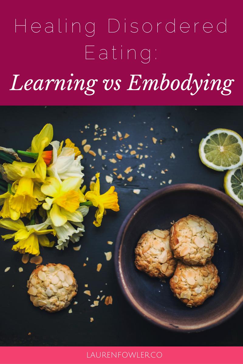 Healing Disordered Eating: Learning vs Embodying