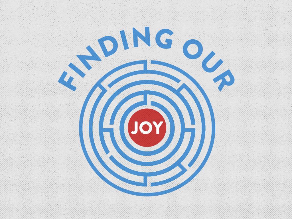 Finding Our Joy Presentation Slides