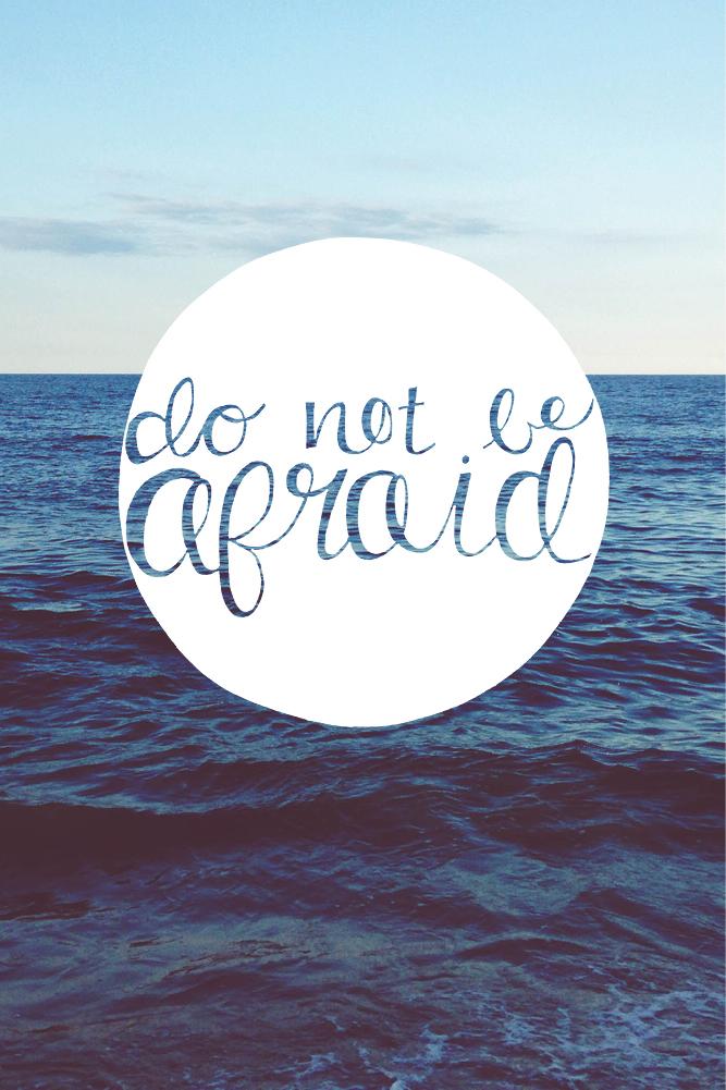 Do Not Be Afraid - mobile