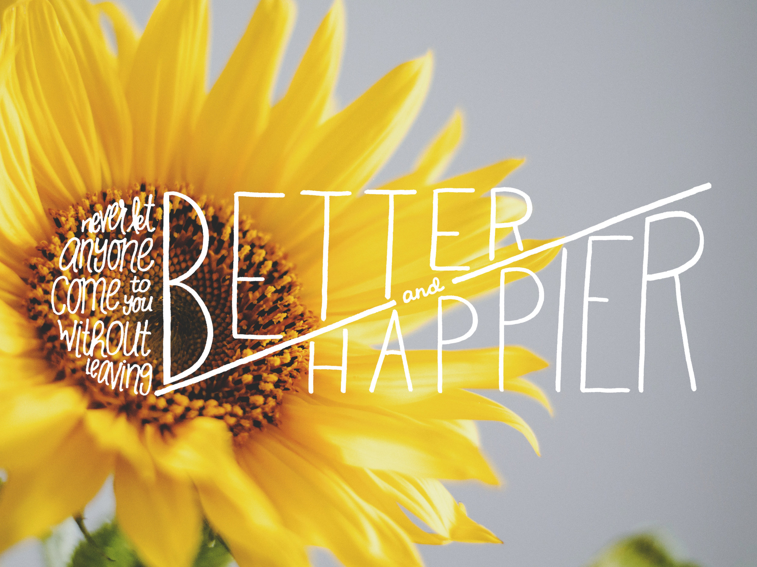 Better and Happier