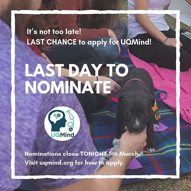 LAST CHANCE TO APPLY FOR UQMIND! Nominations close TONIGHT. It doesn't take long to apply (only 3 steps) - get on it now before it's too late! What are you waiting for? 👊⏰⏳ Visit uqmind.org and uqms.org or our social media to find out which convenor positions we have on offer. No experience necessary - all year groups are encouraged to apply! 🤗🎉 You can apply for more than one position. It's an awesome way to get involved and be part of a cool and passionate team!  HOW TO APPLY? 🤔  1) Fill out Form 1 (Single Nomination for Election) under the elections tab of uqms.org. You can nominate yourself.  2) Write a 100-word candidate statement.  3) Email both to elections@uqms.org by TONIGHT (Tuesday 5th March). Hurry!  Please message our Facebook page if you have any questions or concerns. We will get back to you as soon as possible. 🤪 THANK YOU and BEST OF LUCK to everyone who has applied so far! 💙