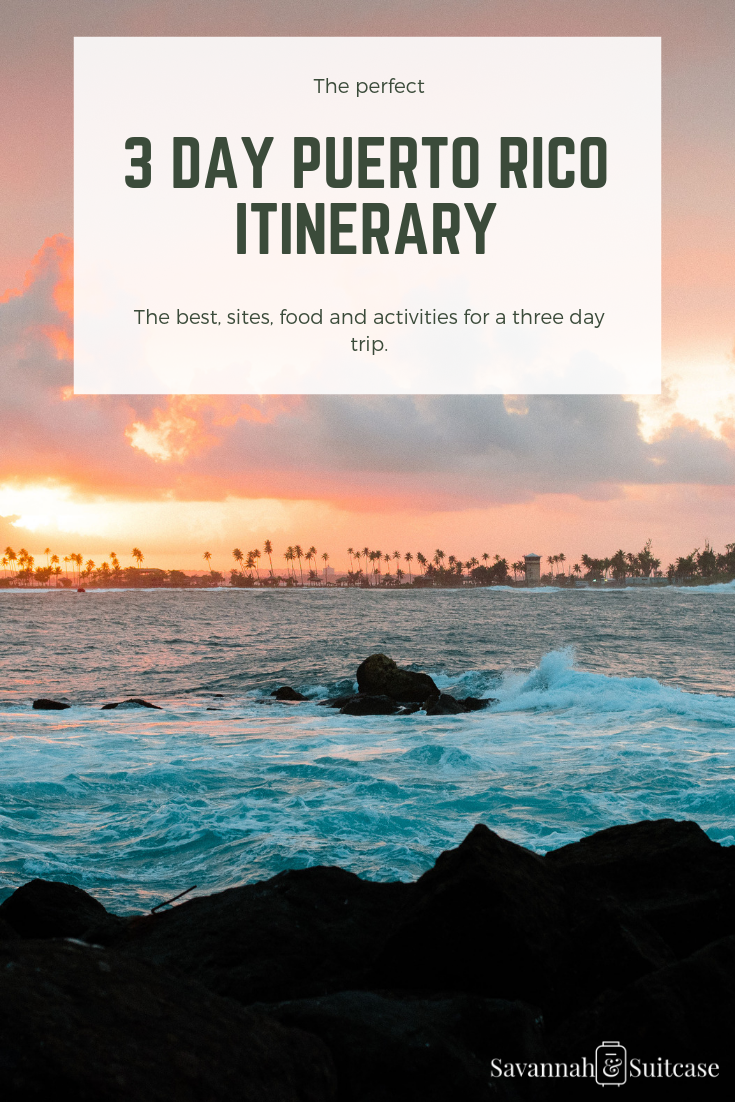 3 Day Puerto Rico Itinerary.png