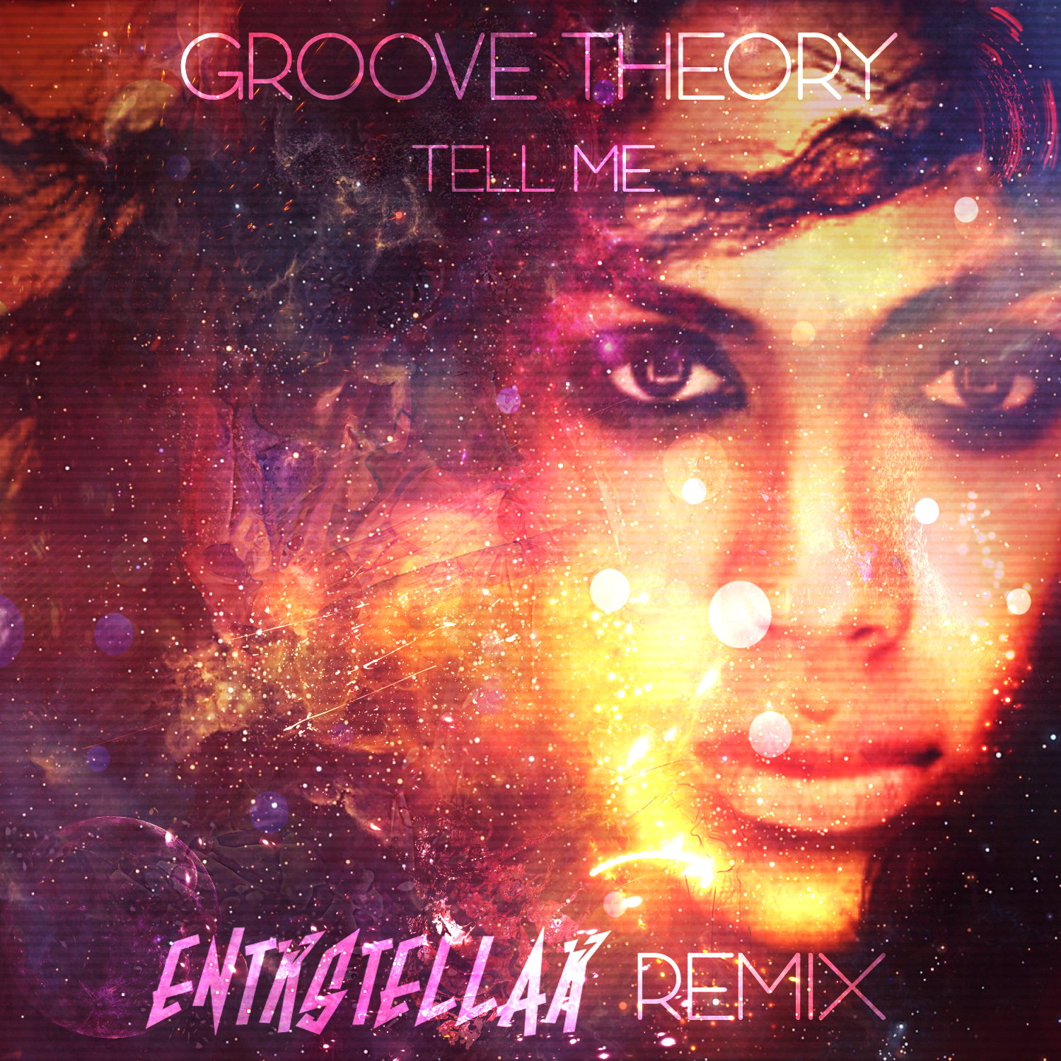 Groove Theory - Tell Me (ENTRSTELLAR REMIX)