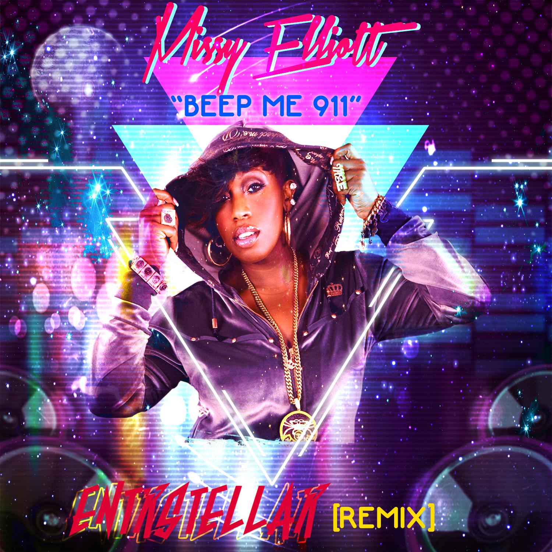 Missy Elliott - Beep Me 911 (ENTRSTELLAR REMIX)