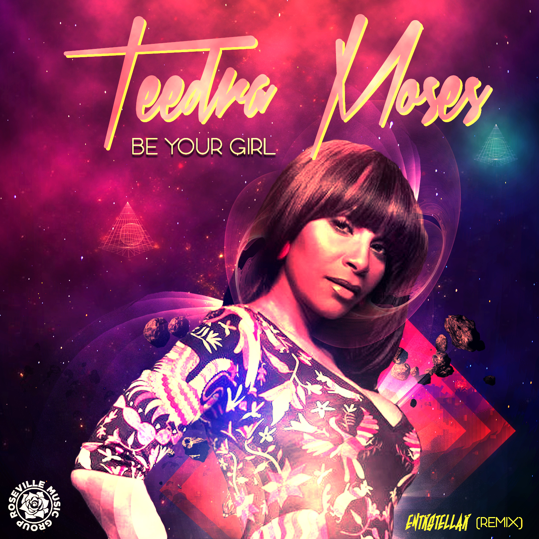 Teedra Moses - Be Your Girl (ENTRSTELLAR REMIX) [RMG EXCLUSIVE SINGLE]