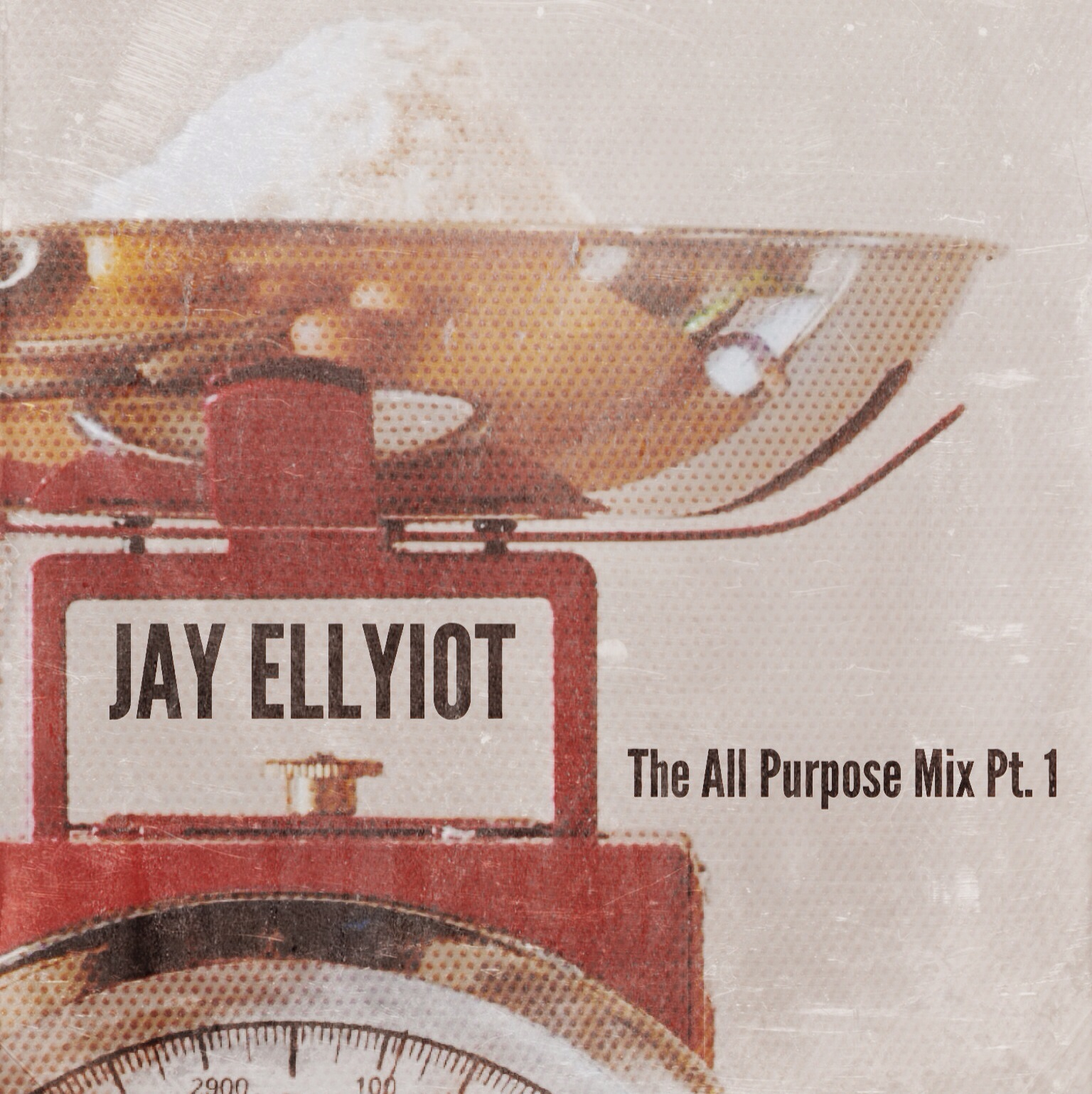 Jay Ellyiot - The All Purpose Mix Pt. 1