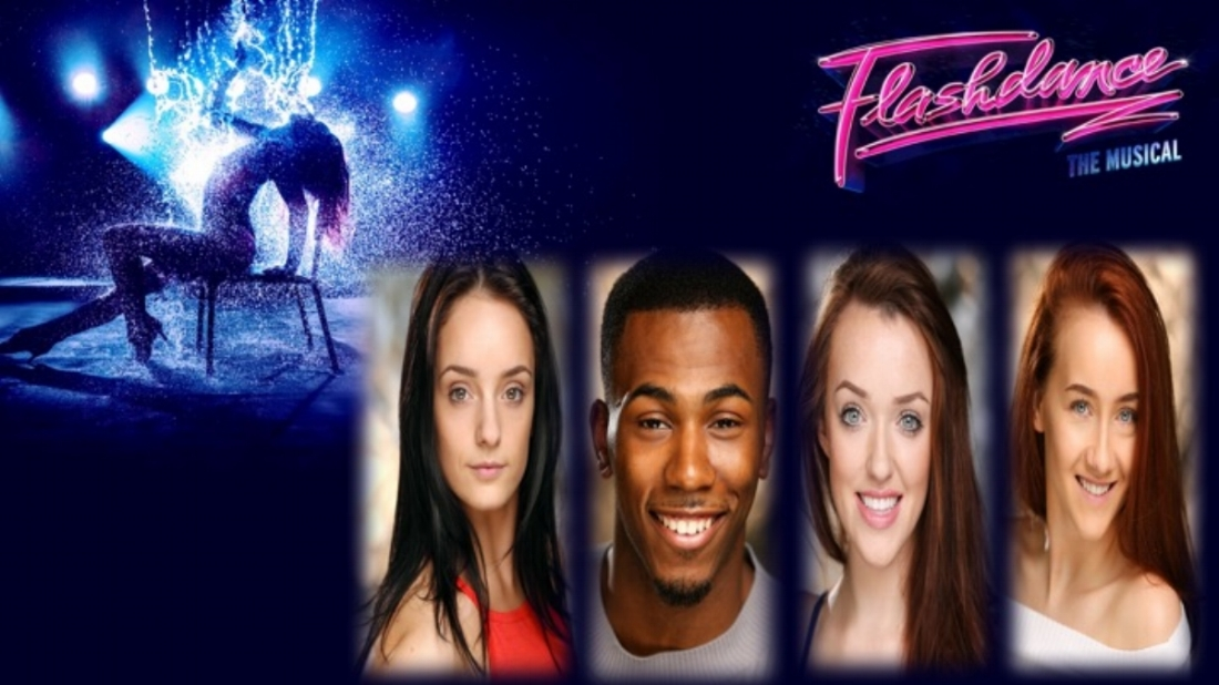 Amelia-Rose Fielding as Swing/cover for Alex, Louise and Tess; Simeon Beckett as Swing; Demileigh Forrester as Tess; Holly Anne Lane as Gloria all appear in FlashDance UK Tour