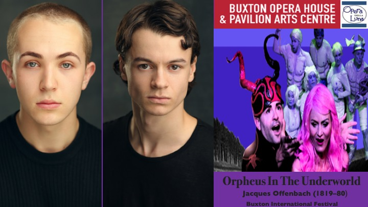 LINK Urdang graduates Freddie Conway and Joshua De La-Garde are now both appearing as Dancer in Offenbach's Orpheus In The Underworld at the Buxton Opera House. Freddie Conway appears as Cupid and Joshua De La-Garde appears as Andreabin.