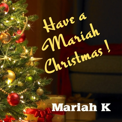 Mariah K's Xmas Album Now on iTunes! - Get your copy of Mariah K's new Xmas album now on iTunes through the link here! We will soon have CD copies available to order through this site shortly too! Check preview tracks out on the player belowhttps://itunes.apple.com/au/album/have-a-mariah-christmas/1442930558