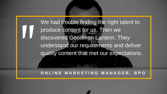 We had trouble finding the right talent to produce content for us. Then we discovered Goodman Lantern. They understand our requirements and deliver quality content that met our expectations.
