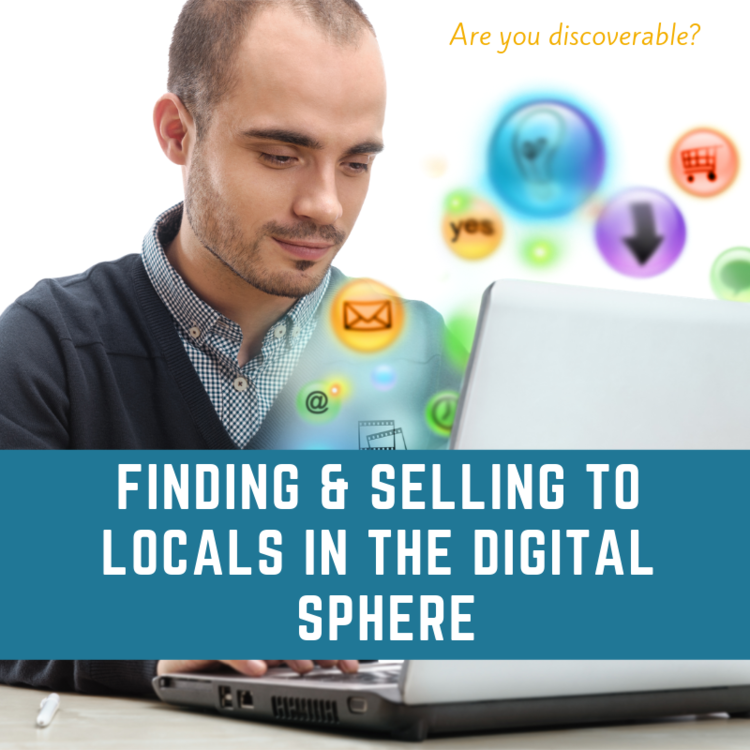 selling to locals in the digital sphere