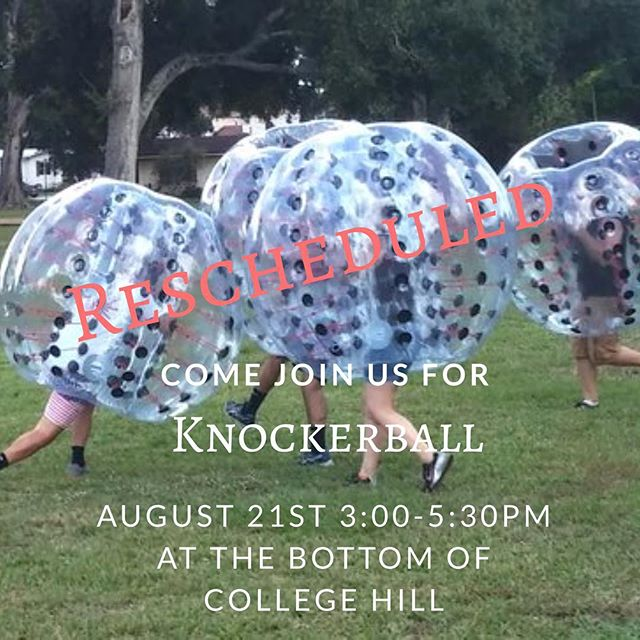 Do not fret everyone! We can't do Knockerball tonight, but it will be rescheduled. Instead, we will be having a Fun in the Sun Field Day! There will be Spikeball, Cornhole, and more games. There will also be popsicles, so come join us at 3:00 at the bottom of college hill for some fun and fellowship!