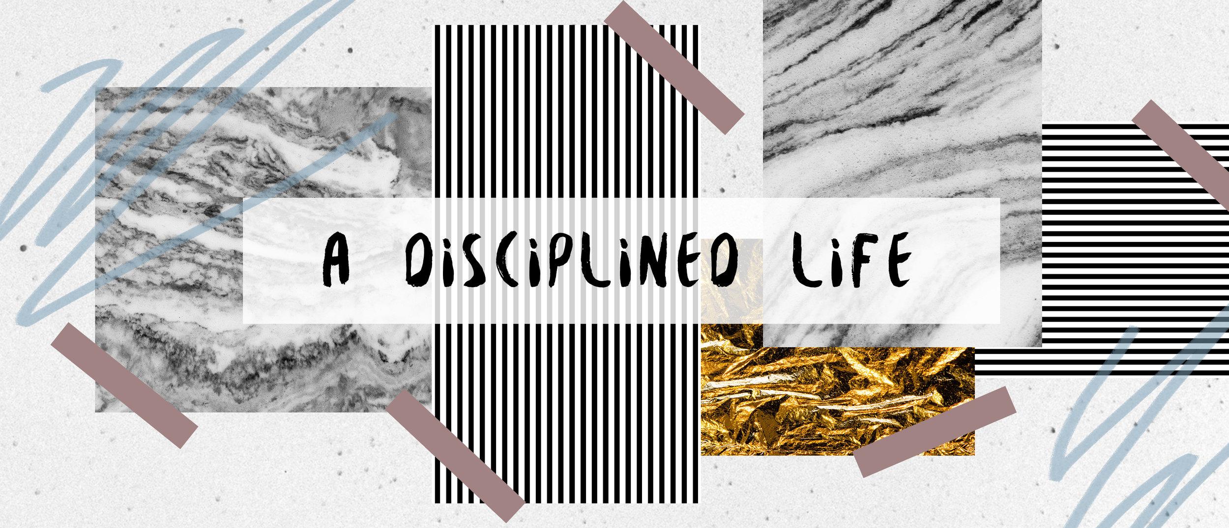 A Disciplined Life.jpg