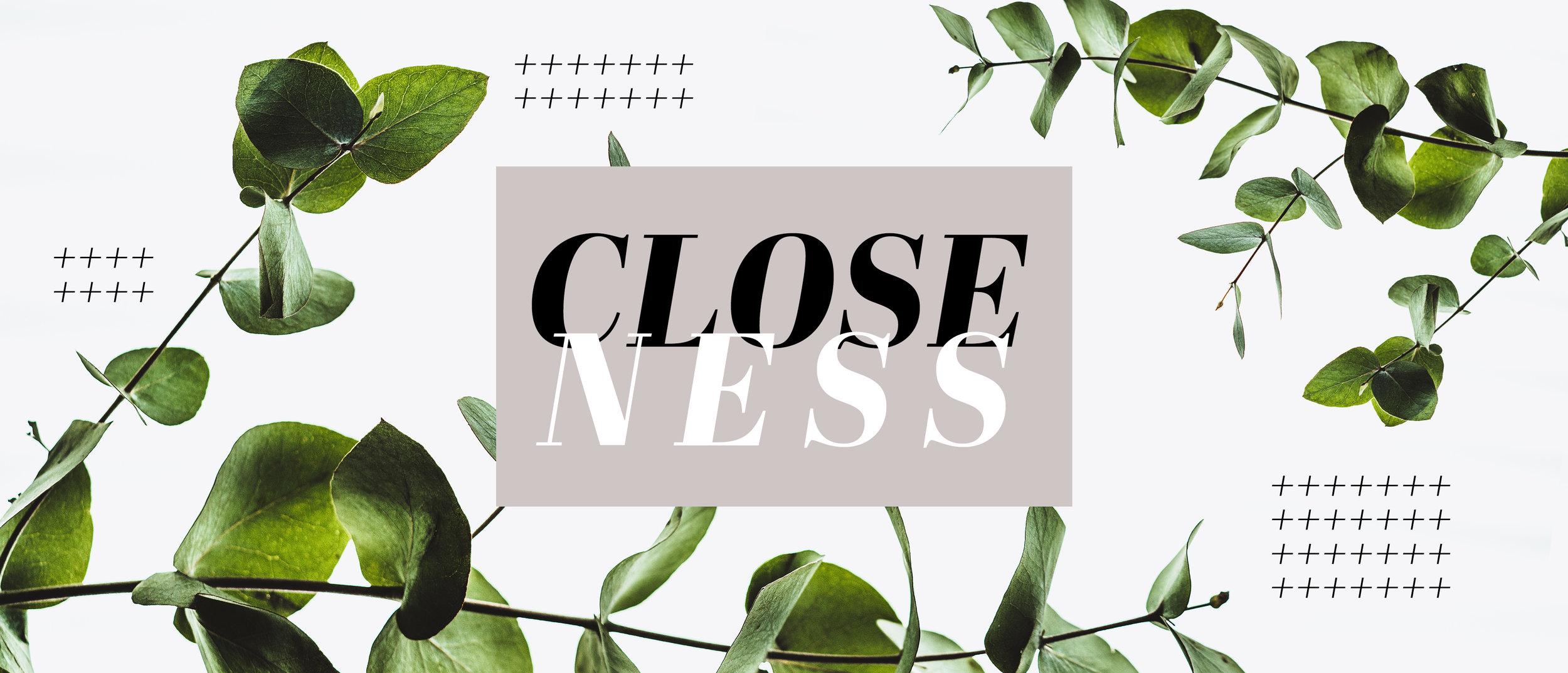 Closeness Title.jpg
