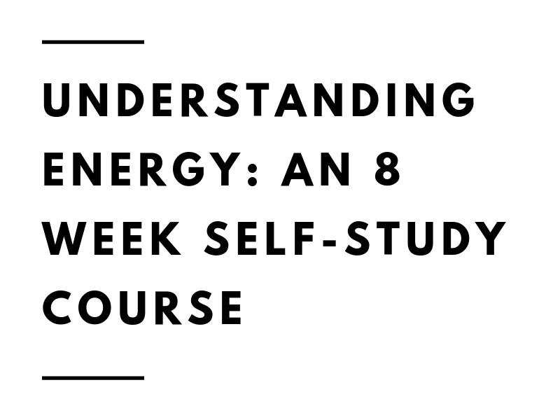 understanding energy_ a 8 week self-study course.png