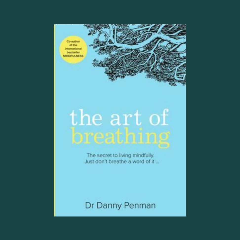 The Art of Breathing: Dr Danny Penman  £7.99