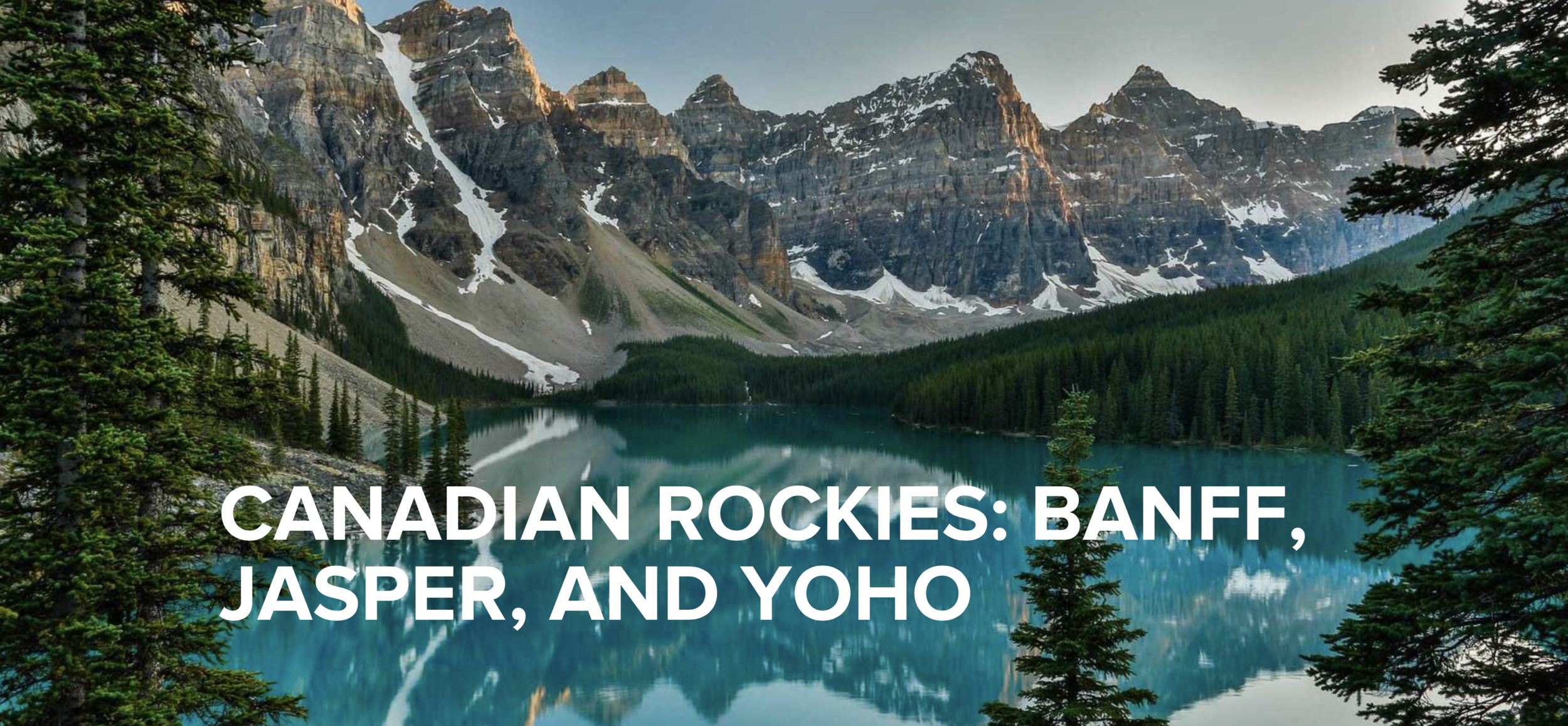 Discover Outdoors Canadian Rockies Trip