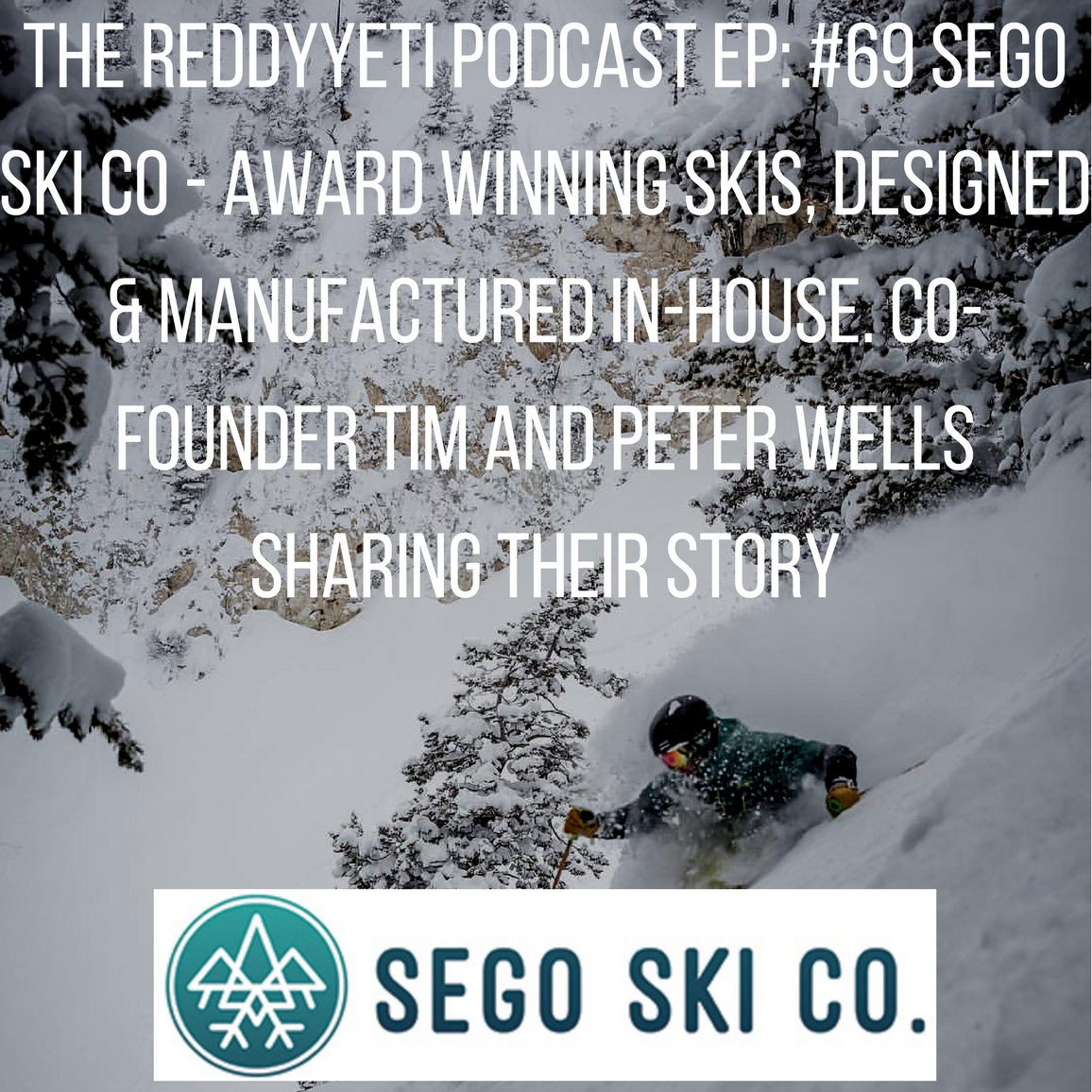 Sego Skis Podcast image.jpg