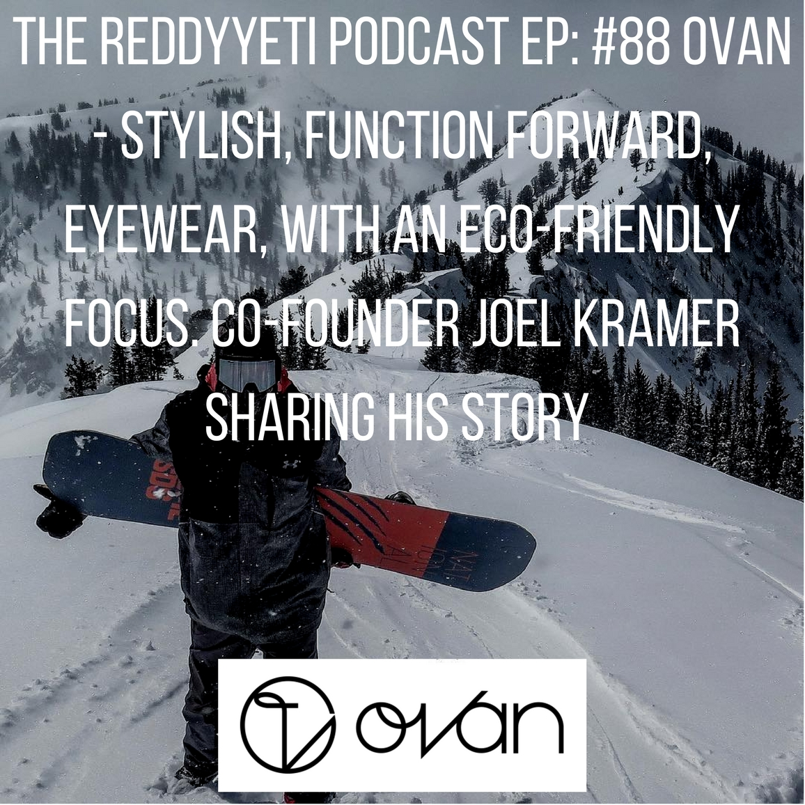 Ovan Eyewear Podcast Episode 88.jpg