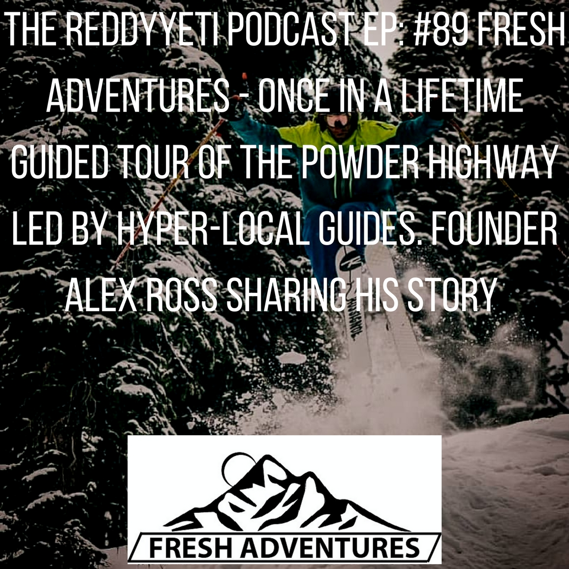 Fresh AdventuresPodcast Episode 1.jpg