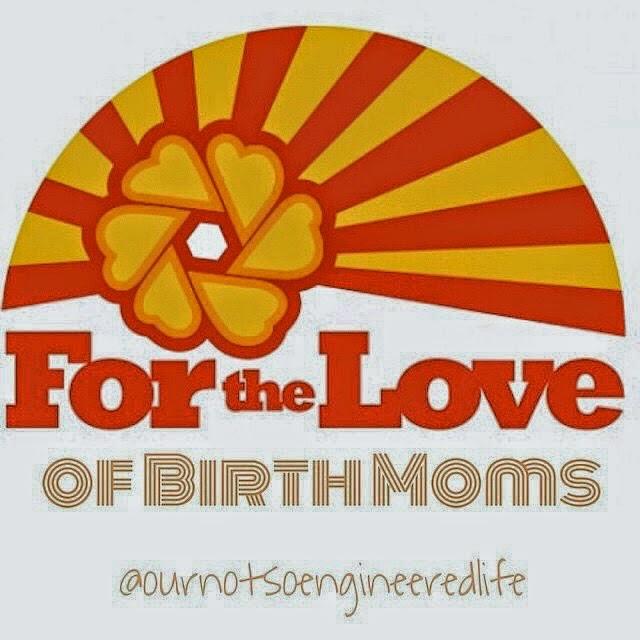 For The Love of Birthmoms.jpg