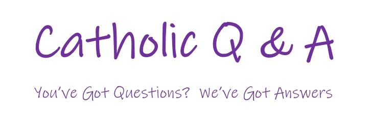 Catholic+Q+%26+A.jpg