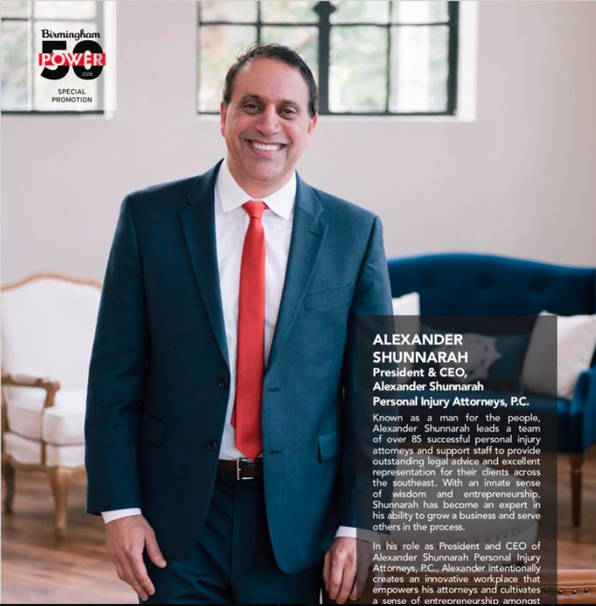 "Birmingham Magazine: Alexander Shunnarah Personal Injury Attorneys, P.C.      ""Power 50: Meet Birmingham's movers and shakers"""