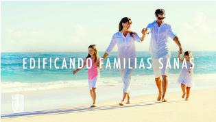 EDIFICANDO FAMILIAS SANAS.png