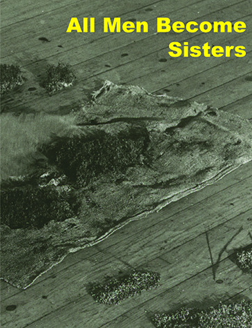 All Men Become Sisters catalog from Sternberg Press