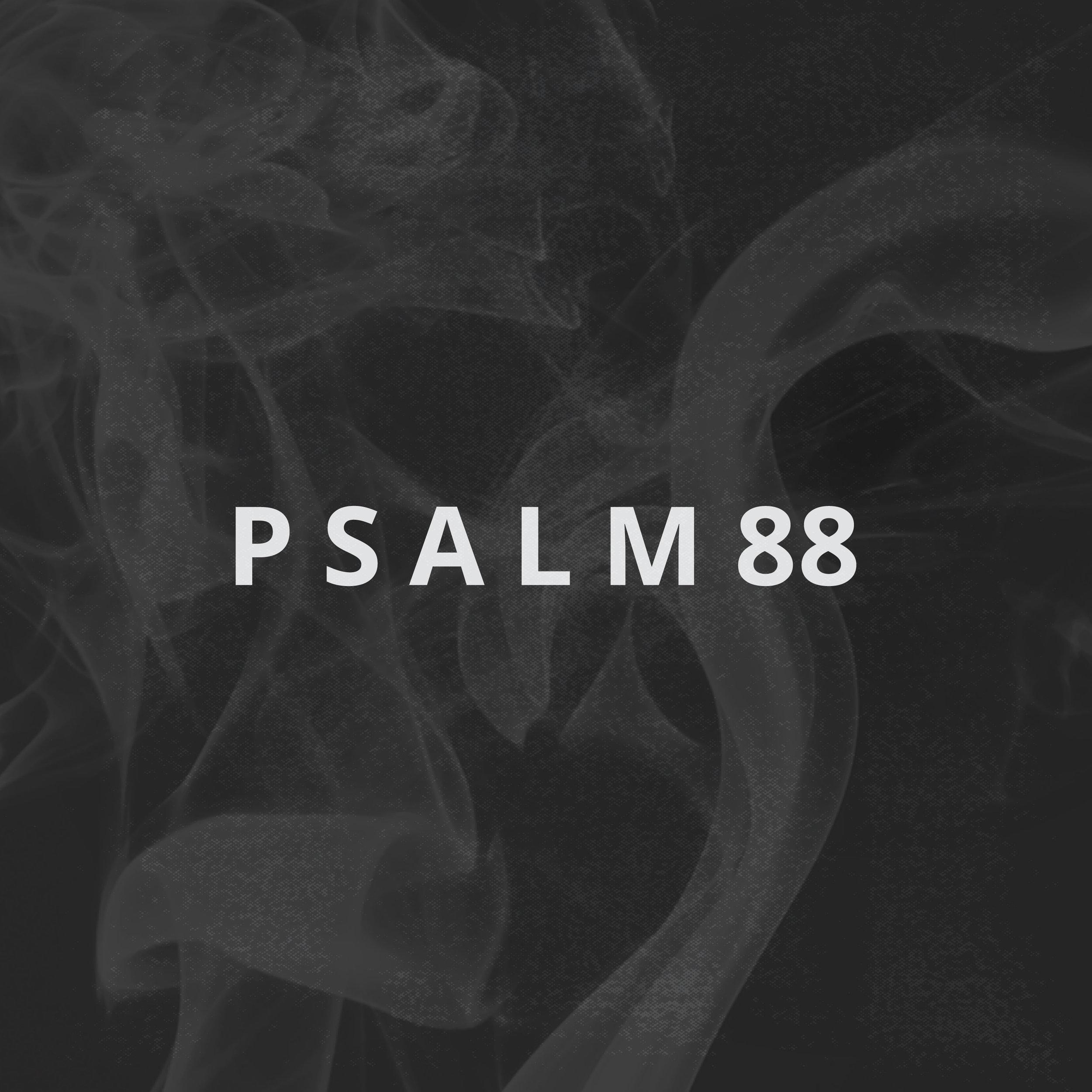 Psalm 88 4.jpg