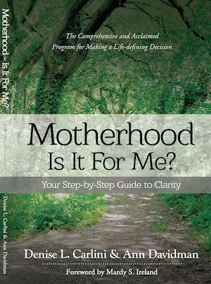 Motherhood - Is It For Me?