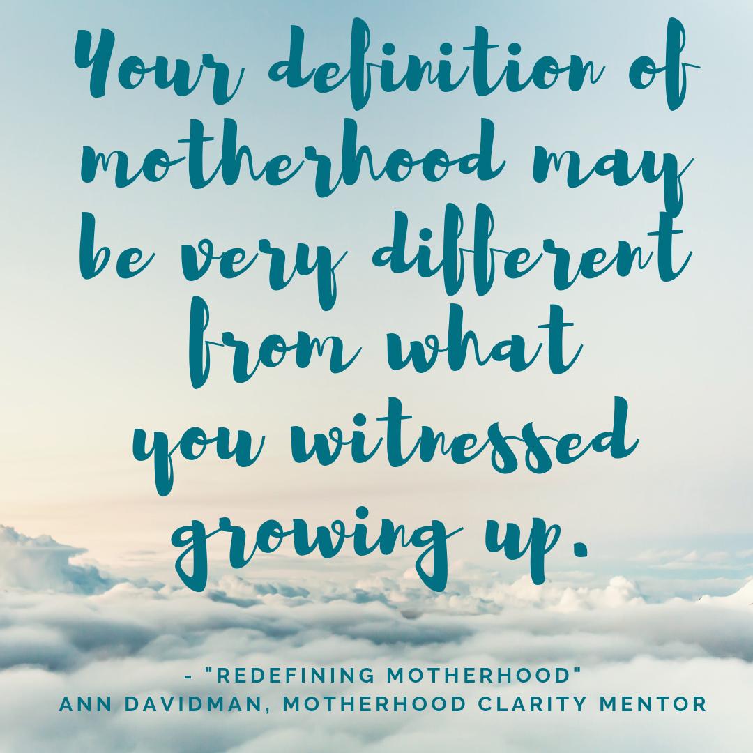 Redefining Motherhood