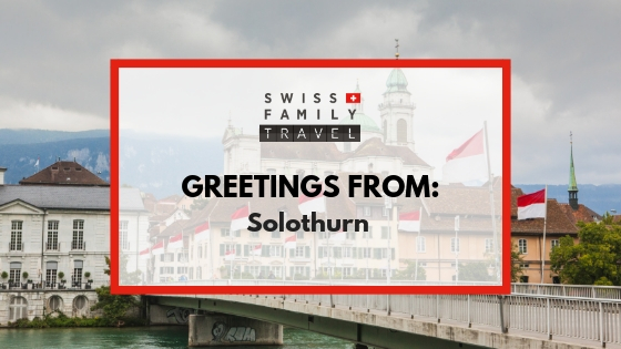 A day trip to Solothurn, Switzerland