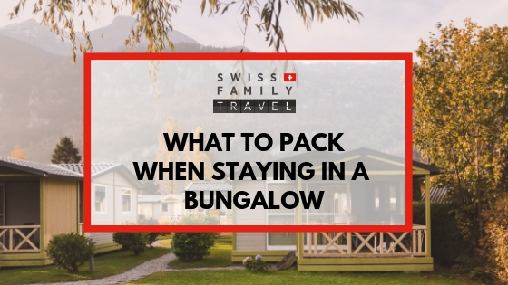Packlist for staying in a Bungalow