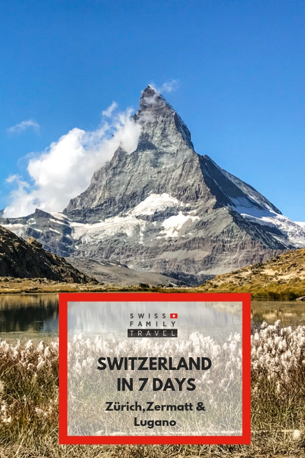 What to do with 7 days in Switzerland