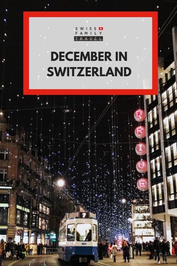 Celebrating the Christmas season in Switzerland lasts all December long.