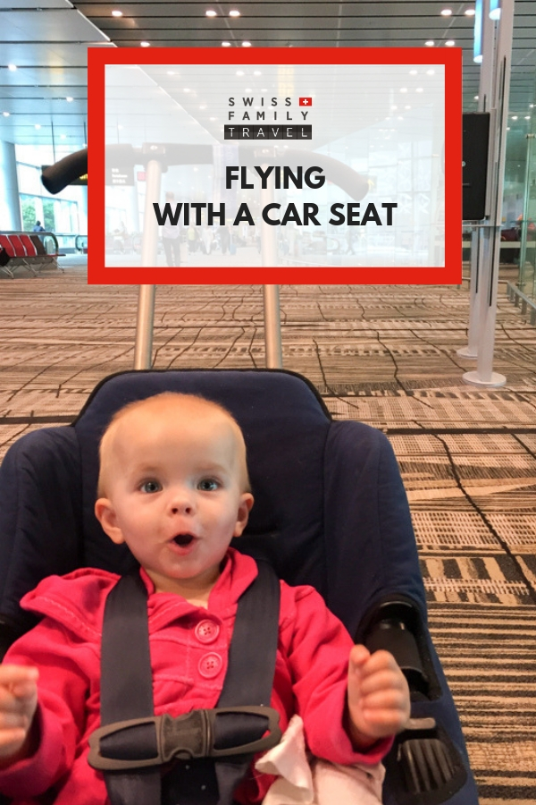 Flying with babies and toddlers - consider taking a car seat