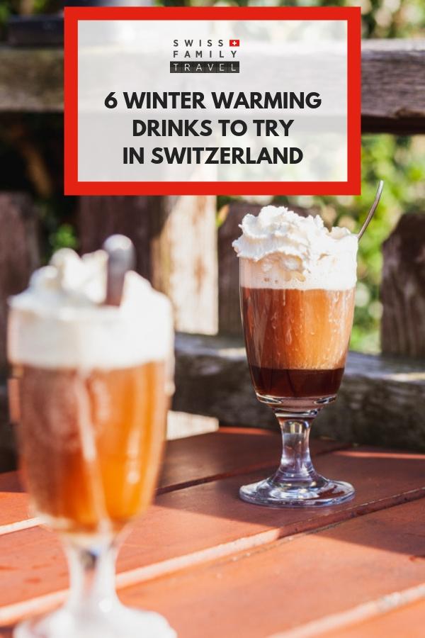6 winter warming drinks to try in Switzerland