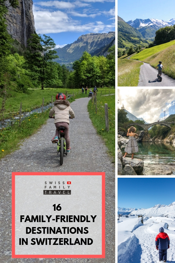 16 family friendly destinations in Switzerland recommend by Swiss-based families