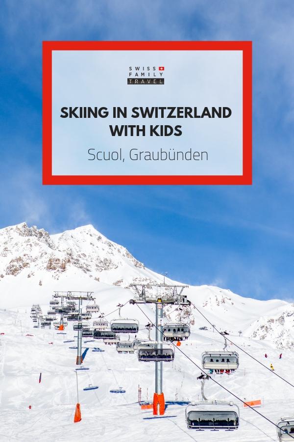 Skiing in Switzerland with kids: Scuol Graubünden