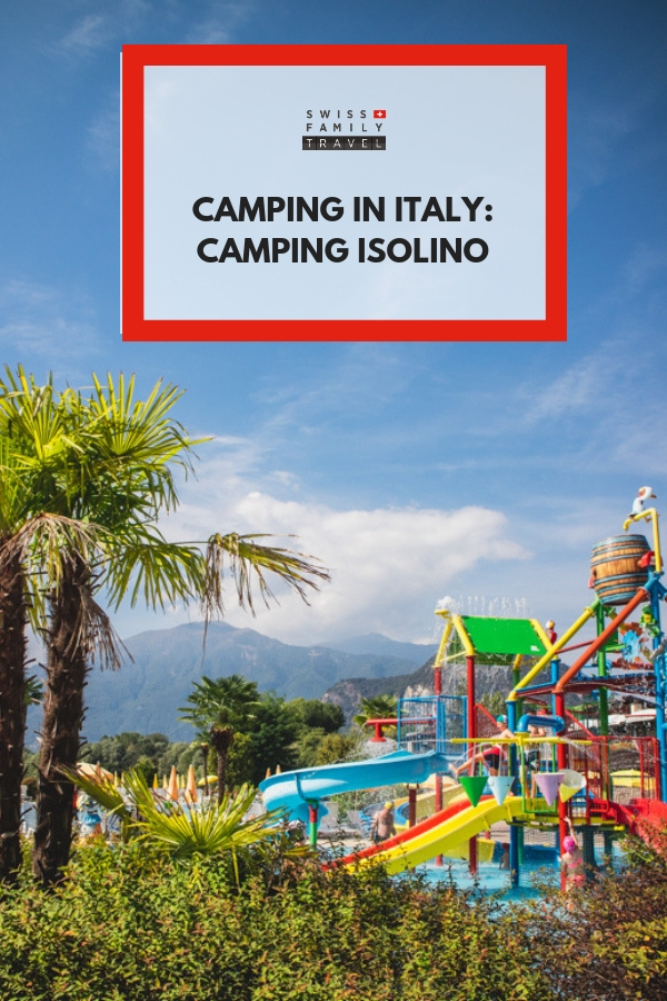 A review of Camping Isolino, Italy.