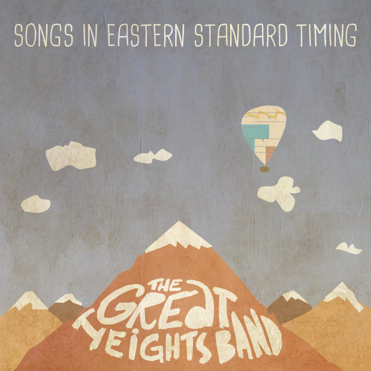 The Great Heights Band - Songs in Eastern Standard Timing (Ci Records) (Recording on Pacific/Atlantic)