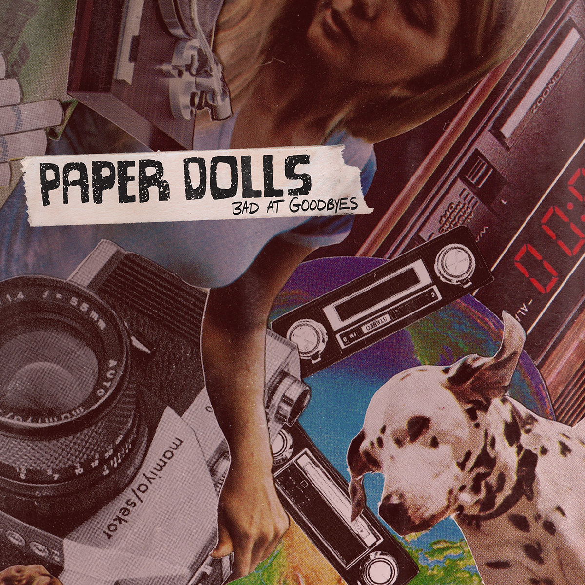 Paper Dolls - Bad At Goodbyes (Recorded, Mixed and Mastered)