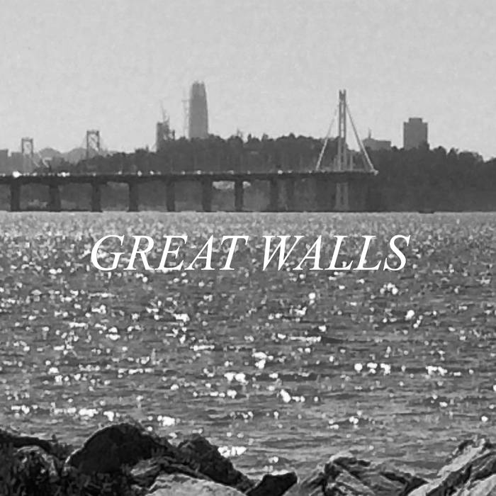 Great Walls - S/T EP (Recorded, Mixed and Mastered)