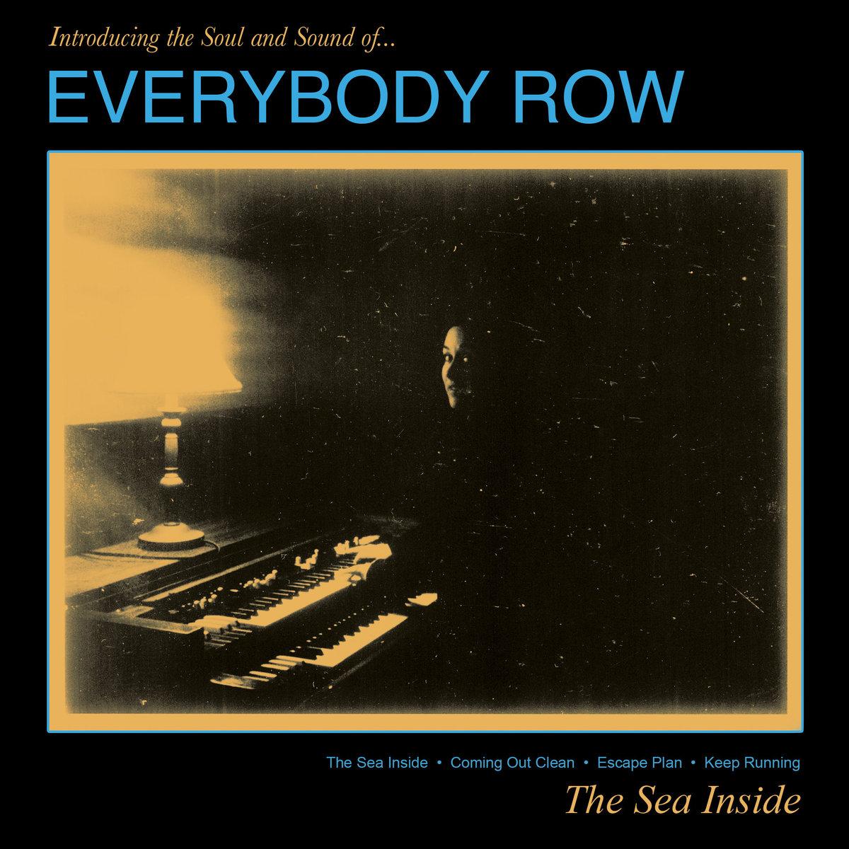 Everybody Row - The Sea Inside