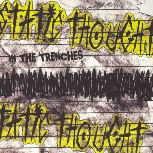 Static Thought - In The Trenches (Hellcat/Epitaph)